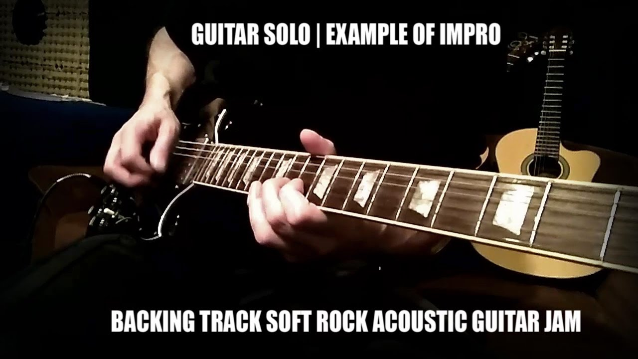 Jam Solo over Backing Track Soft Rock Acoustic Guitar Jam