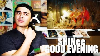 SHINee - Good Evening MV Reaction [COME THRU SHINee!]