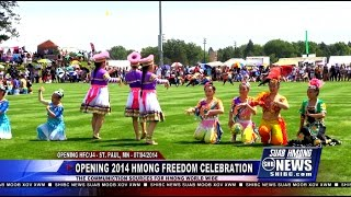Suab Hmong News:  Opening 2014 Hmong Freedom Celebration/Hmong July 4th Event