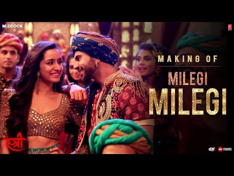 Making Of Milegi Milegi Video Song | STREE | Shraddha Kapoor | Rajkummar Rao