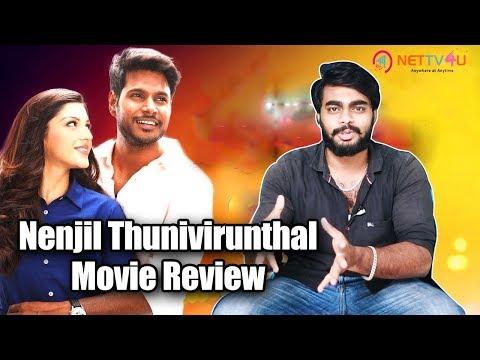 Nenjil Thunivirundhal Movie Review