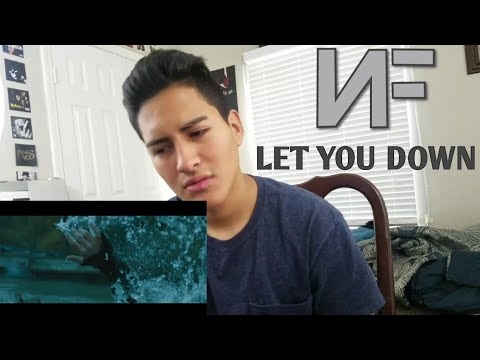 Video NF- LET YOU DOWN (REACTION) download in MP3, 3GP, MP4, WEBM, AVI, FLV January 2017