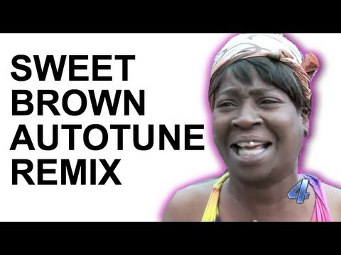 Sweet Brown – Ain't Nobody Got Time for That (Autotune Remix)