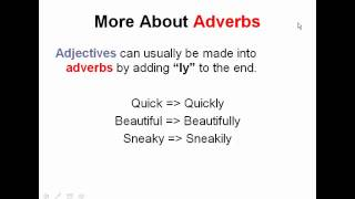 Adverbs And Adjectives | English Grammar Lesson: Parts Of Speech