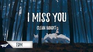 Video Clean Bandit - I Miss You (feat. Julia Michaels) (Lazy Weekends Remix) MP3, 3GP, MP4, WEBM, AVI, FLV Januari 2018