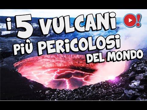 i 5 vulcani più pericolosi al mondo!