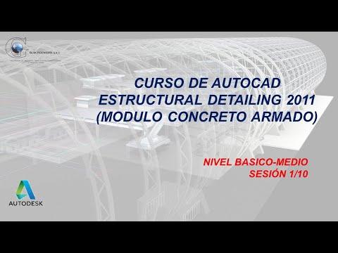 Curso de AutoCAD Structural Detailing (Modulo Concreto Armado) Sesión#01 [1/10]