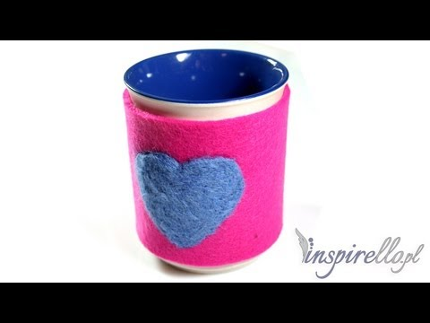 Jak zrobić ocieplacz filcowy na kubek - filcowanie na sucho