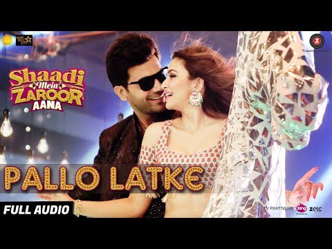 Video Pallo Latke - Full Audio | Shaadi Mein Zaroor Aana| Rajkummar Rao,Kriti |Jyotica, Yasser, Fazilpuria download in MP3, 3GP, MP4, WEBM, AVI, FLV January 2017