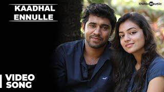 Neram - Neram Tamil | Kaadhal Ennulle Official Song | Nivin, Nazriya Nazim