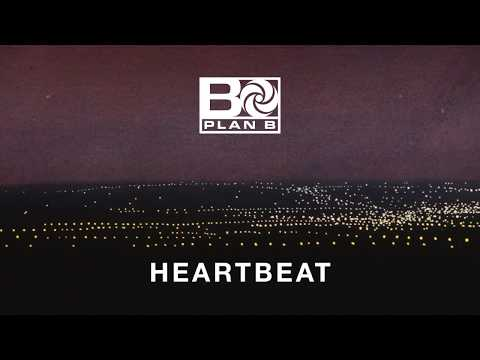 Plan B - Heartbeat [OFFICIAL AUDIO]