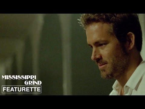 Mississippi Grind Mississippi Grind (Featurette 'Ryan Reynolds')