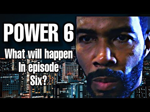 WHAT TO EXPECT FOR EPISODE SIX OF POWER SEASON SIX!!!