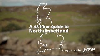 A 48 hour guide to Northumberland
