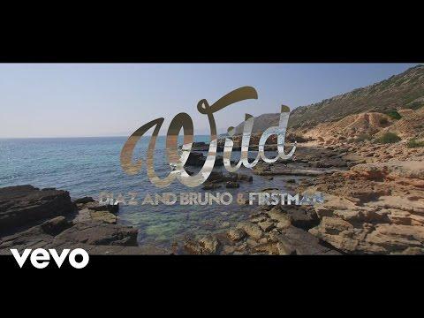Diaz & Bruno, F1rstman - Wild (видео)