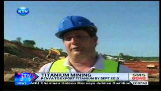 News : Kenya Benefits From Titanium Mining