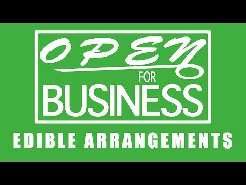 Open For Business: Edible Arrangements