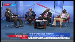 Choice 2017: Unimpeachable Kidero?(Part 2), 17/10/2016
