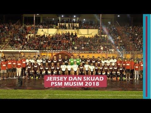 Resmi, PSM Launching Skuad dan Jersey Musim 2018