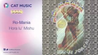 Ro-Mania - Hora lu' Mishu