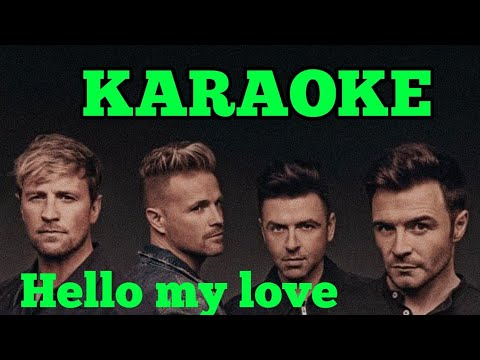 HELLO MY LOVE WESTLIFE KARAOKE   High Quality And Original Music Background