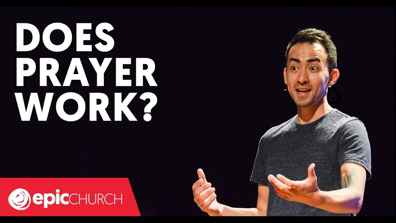 Does Prayer Work?