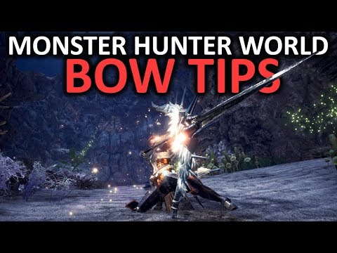 Monster Hunter World Bow Tips