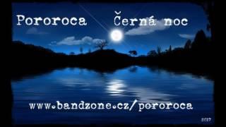 Video POROROCA - Černá noc (2017)