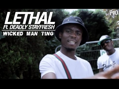 LETHAL FT. DEADLY (STAYFRESH) WICKED MAN TING | NET VIDEO @P110Media @LeonMotion21 @Deadlystayfresh @lethalOfficial