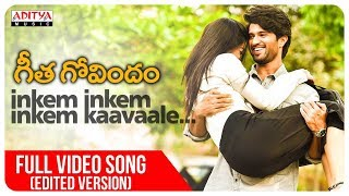 Video Inkem Inkem Full Video Song (Edited Version) || Geetha Govindam Songs || Vijay Devarakonda, Rashmika MP3, 3GP, MP4, WEBM, AVI, FLV September 2018