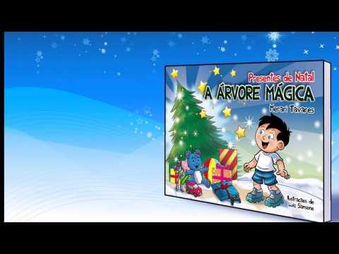 Presentes de Natal - A Árvore Mágica - Merari Tavares