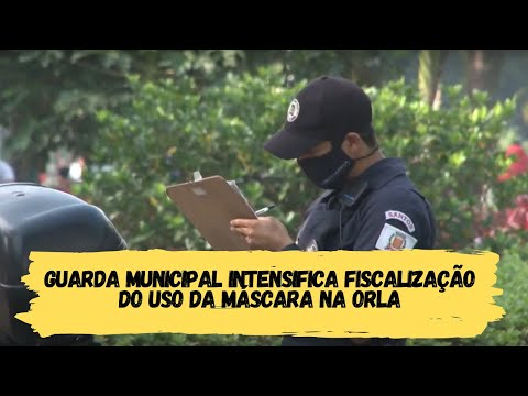 Guarda Municipal intensifica fiscalização do uso da máscara na orla