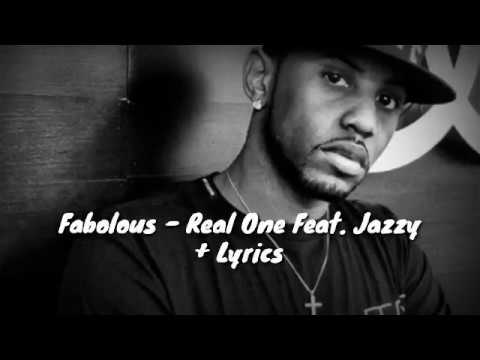 Download Fabolous - Real One Feat. Jazzy + Lyrics MP3