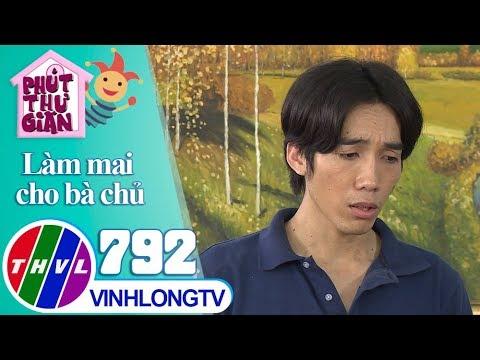 THVL | Dương Thanh Vàng tìm người thế lỗi cho mình | Phút thư giãn - Tập 792: Làm mai cho bà chủ - Thời lượng: 10 phút.
