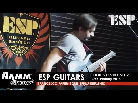 NAMM 2015 ESP Guitars 25/01 / Francesco Fareri - Equilibrium Elements