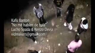 KAFU BANTON - No me Hablen de Bala