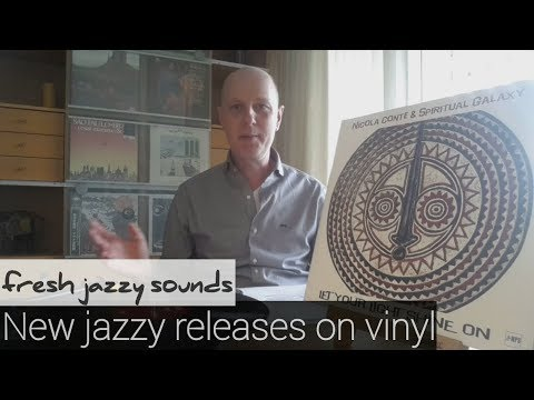 Fresh Jazzy Sounds - NEW JAZZY RELEASES ON VINYL - Ep. #26 - Vinyl Community