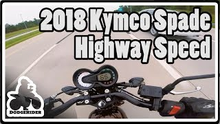 4. 2018 Kymco Spade - Highway Speed