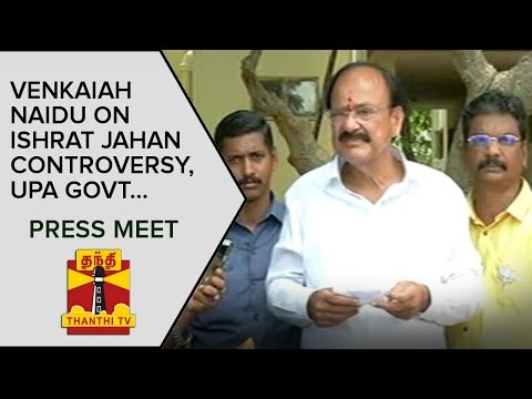 Venkaiah-Naidu-on-Ishrat-Jahan-Controversy-and-UPA-Government-Press-Meet--Thanthi-TV