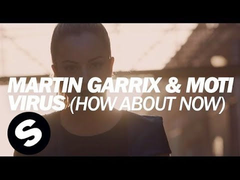 Martin Garrix & MOTi – Virus (How About Now) [Official Music Video]
