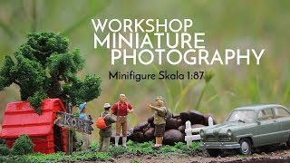 Workshop Miniature Photography