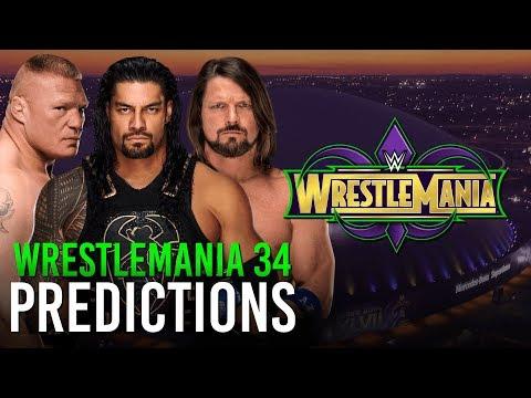 WrestleMania 34 Predictions | Including Pre-Show | All Matches