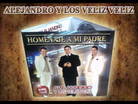 Alejandro y los veliz veliz - enganchado de cumbias - homenaje a mi padre CD 2