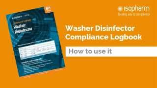 Washer Disinfector Compliance Logbook: How to use it