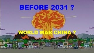Apr 26, 2017 ... The Simpsons Predicts WW3 before 2031 (WWCHINA) ... Trump  The Simpsons' nmost creepy prediction  Amazing prediction - Duration: 2:16.