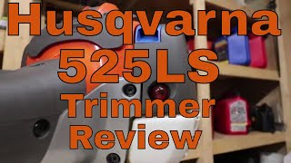 7. Husqvarna 525LS Trimmer Review