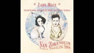 Download Lagu Jare Moje - Van Zokenheim Family Traveling Show Mp3