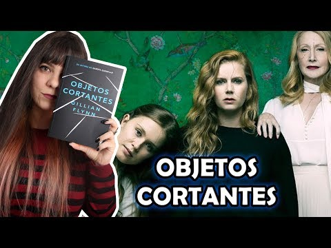 Objetos Cortantes - Gillian Flynn [Livro x Série]