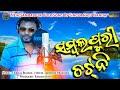 HD Video 2018 Sambalpuri Folk Song Singer Raju Nanda || Suvrasai Music