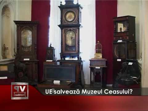 UE salveaza Muzeul Ceasului?